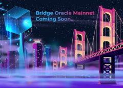 Bridge Oracle Soon to Launch Mainnet